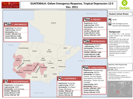 GUATEMALA: Oxfam Emergency Response, Tropical Depression