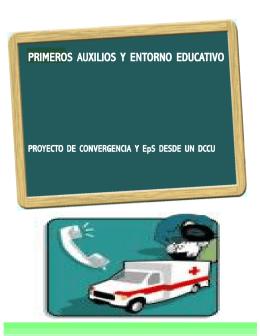 Primeros auxilios y entorno educativo