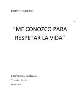 """1 """"ME CONOZCO PARA RESPETAR LA VIDA"""""""