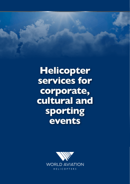 Helicopter services for corporate, cultural and