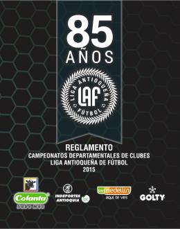 Reglamento liga 2015 - Liga Antioqueña de Fútbol