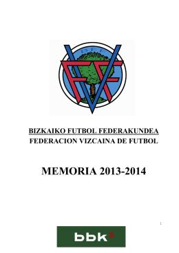 MEMORIA 2013-2014 - Federación Vizcaína de Fútbol