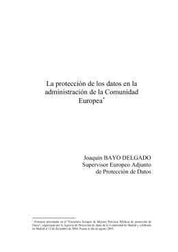La protección de los datos en la administración de la Comisión