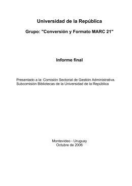 Conversión y Formato MARC 21 - Universidad de la República