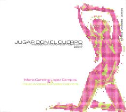 Jugar Con el Cuerpo - 2007 - Instalacion Interactiva