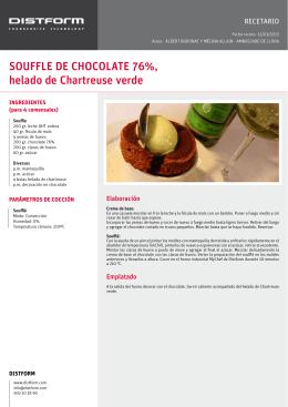 SOUFFLE DE CHOCOLATE 76%, helado de Chartreuse