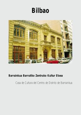Barrainkua Barrutiko Zentruko Kultur Etxea