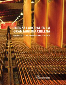 fuerza laboral en la gran minería chilena