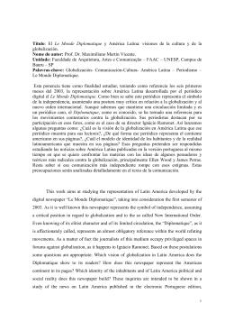 Título: El Le Monde Diplomatique y América Latina: visiones de la