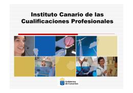 Instituto Canario de las Instituto Canario de las Cualificaciones