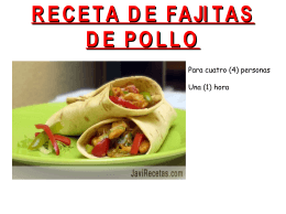 Las fajitas de pollo de Tommy Joe