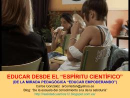 """DESPLEGAR EL """"ESPÍRITU CIENTÍFICO"""" EN EL AULA (DE LA"""