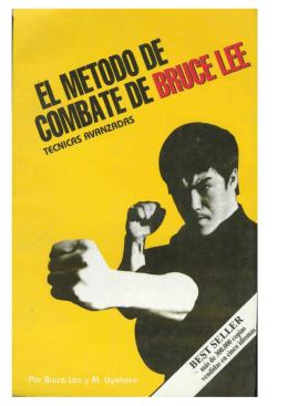 El metodo de combate Bruce Lee – Tecnicas avanzadas