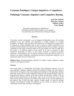 Consumo Patológico: Compra Impulsiva y Compulsiva. Pathologic