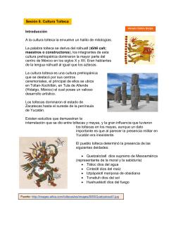 Introducción A la cultura tolteca la envuelve un halito de mitologías