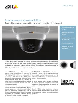 serie de cámaras de red aXIs M32