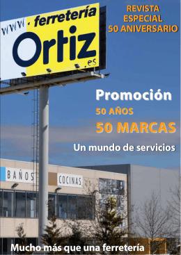 50 aniversario - Ferretería Ortiz