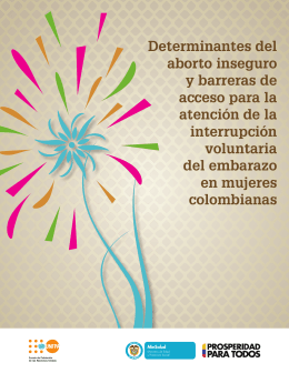 Determinantes del Aborto Inseguro y Barreras de