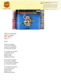 Tema: La cucaracha Autor: Anónimo País: México Año: ¿? Letra: