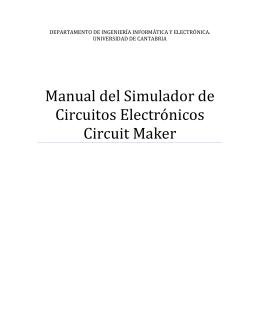 Manual del Simulador de Circuitos Electrónicos Circuit Maker