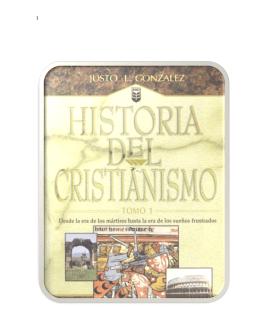 Historia Del Cristianismo Parte 1 - Justo L