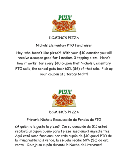 DOMINO`S PIZZA Nichols Elementary PTO Fundraiser Hey, who