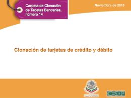Clonación de tarjetas de crédito y débito