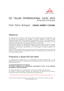 XII TALLER INTERNACIONAL JULIO 2010 París Torino Bologna