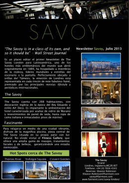"Hot Spots cerca de The Savoy ""The Savoy is in a"