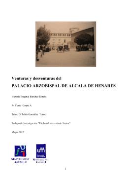 Venturas y desventuras del Palacio Arzobispal de Alcalá