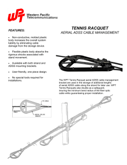 tennis racquet aerial adss cable management