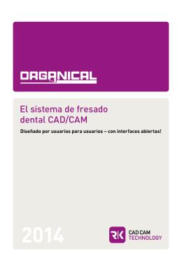 El sistema de fresado dental CAD/CAM