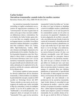 Carlos Scolari Narrativas transmedia: cuando todos los medios