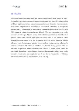 Las técnicas artísticas / Libro de alumno IV.2 1 EL COLLAGE El
