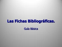 Las Fichas Bibliográficas.