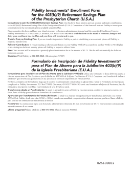 Fidelity Investments® Enrollment Form for the 403(b)(9) Retirement