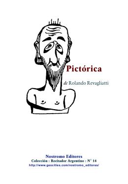Pictórica / Rolando Revagliatti