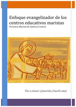 Enfoque evangelizador de los centros educativos maristas