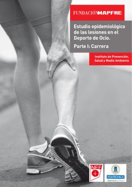 Estudio epidemiológico de las lesiones en el Deporte Ocio: Carrera