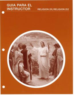 LA VIDA Y ENSEÑANZAS DE CRISTO Y SUS APÓSTOLES