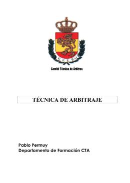TÉCNICA DE ARBITRAJE - Real Federación Española de Balonmano