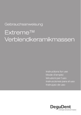 Extreme™ Verblendkeramikmassen