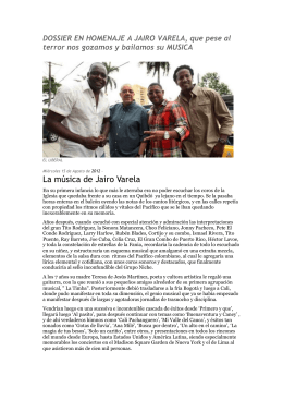 DOSSIER EN HOMENAJE A JAIRO VARELA, que pese al terror nos