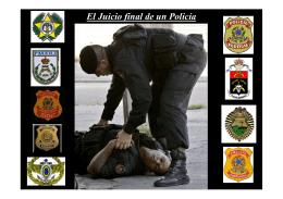 El Juicio final de un Policía