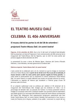 EL TEATRE-MUSEU DALÍ CELEBRA EL 40è ANIVERSARI