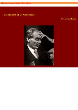 LAS PUERTAS DE LA PERCEPCIÓN Por Aldous Huxley
