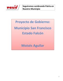 Proyecto de Gobierno: Municipio San Francisco Estado Falcón