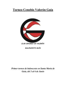 Torneo Cenobio Valerón Guía