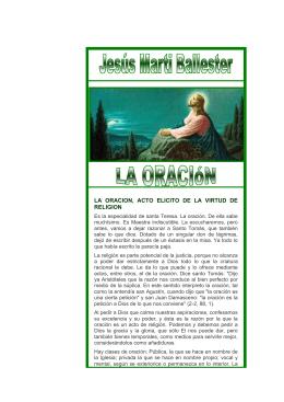 LA ORACION, ACTO ELICITO DE LA VIRTUD DE RELIGION