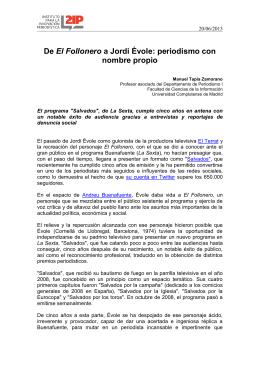 De El Follonero a Jordi Évole: periodismo con nombre propio